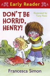 Don't be Horrid, Henry (Early Reader)