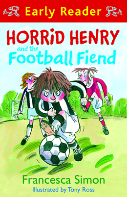 Horrid Henry And The Football Fiend Early Reader