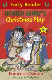 Horrid Henry's Christmas Play (Early Reader)
