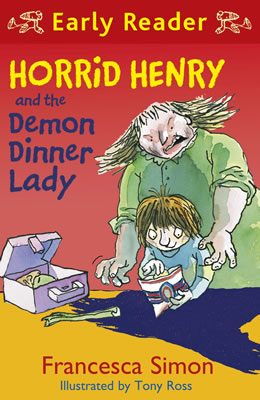 Horrid Henry and the Demon Dinner Lady (Early Reader)