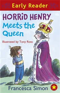 Horrid Henry Meets the Queen (Early Reader)