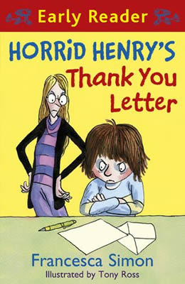Horrid Henry's Thank You Letter (Early Reader)
