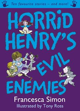 Horrid Henry's Evil Enemies