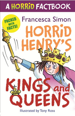 A Horrid Factbook: Kings and Queens