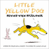 Little Yellow Dog Bites the Builder