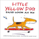 Little Yellow Dog Says Look at Me