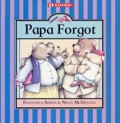 Papa Forgot