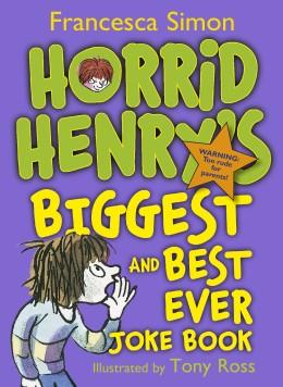 Horrid Henry's Biggest and Best Ever Joke Book 3-in-1