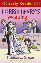 Horrid Henry's Wedding (Early Reader)
