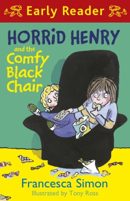 Horrid Henry and the Comfy Black Chair (Early Reader)