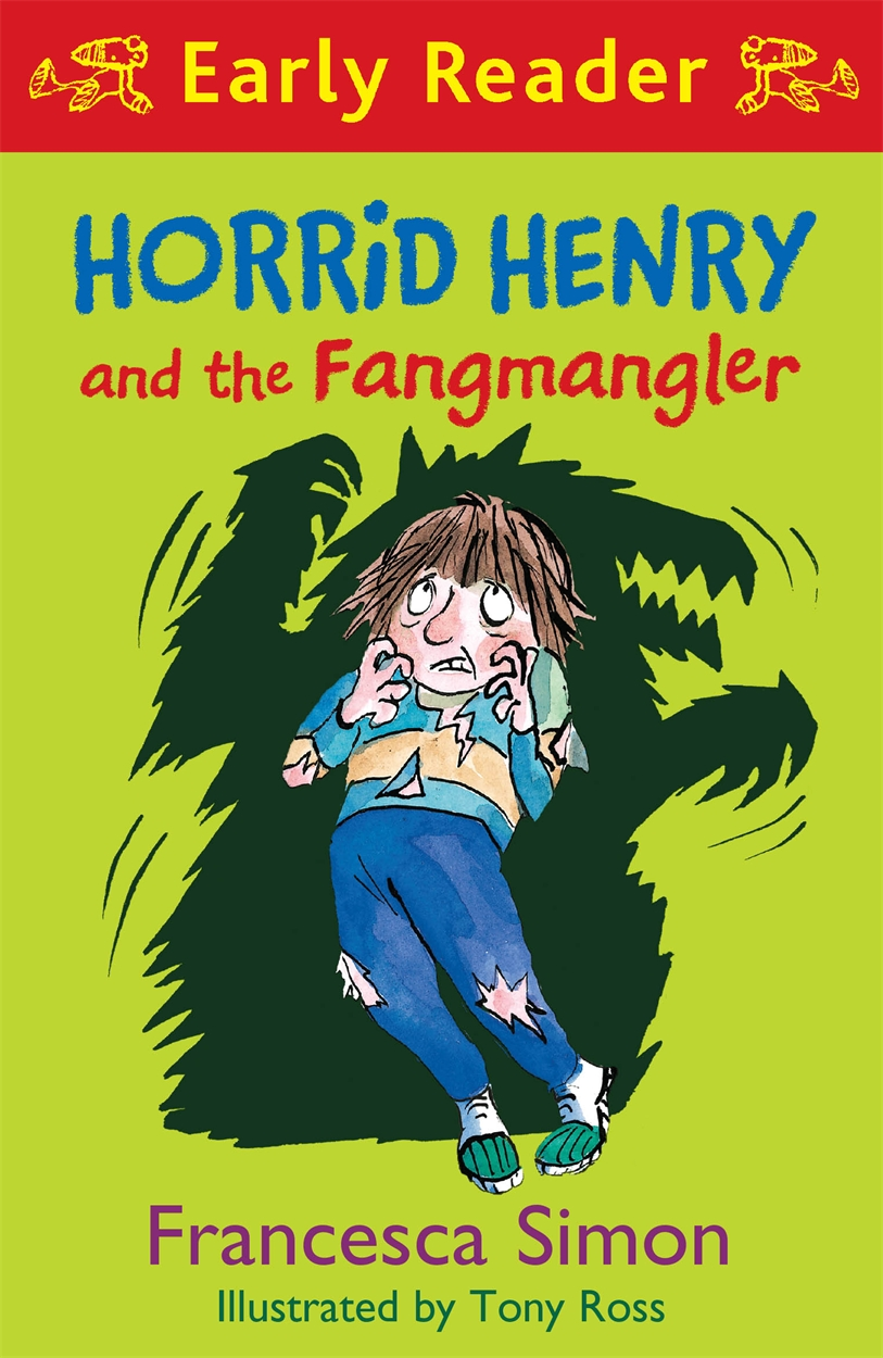 Horrid Henry and the Fangmangler (Early Reader)