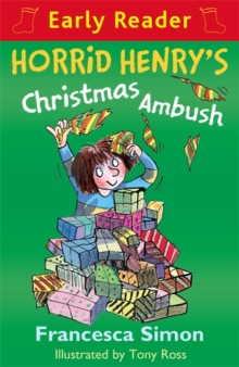 Horrid Henry's Christmas Ambush (Early Reader)