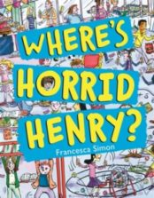 Where's Horrid Henry? (Picture Book)