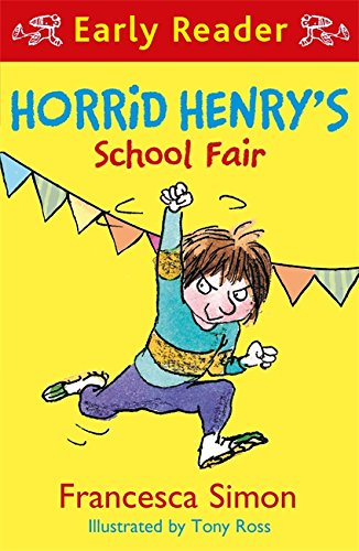 Horrid Henry's School Fair (Early Reader)
